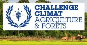 Challenge Climat Agriculture et forêts
