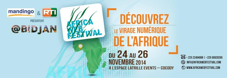 Abidjan accueille du 24 au 26 novembre 2014 l'Africa Web Festival